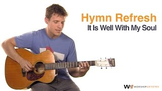 Acoustic Hymn Tutorial: It Is Well With My Soul