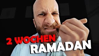 2 Wochen Ramadan! Das Experiment