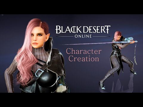 Black Desert Online • Character Creation