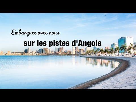 Embarquez avec nous sur les pistes d'Angola