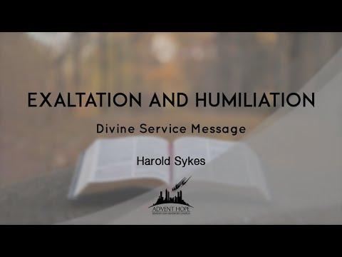Exaltation And Humiliation