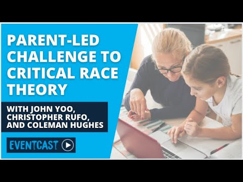 Hughes: The Parent-Led Challenge to Critical Race Theory