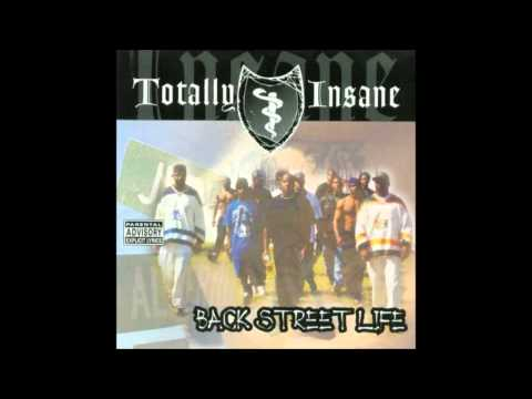 Totally Insane. Back Street Life (Full Album)