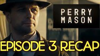Perry Mason Season 1 Chapter 3 Recap