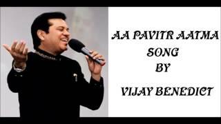 aa pavitr aatma vijay benedict ft prashant gounder