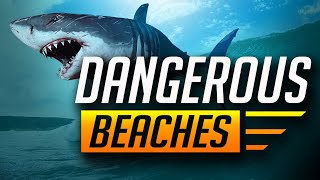 Top 10 DANGEROUS BEACHES IN THE WORLD 2018