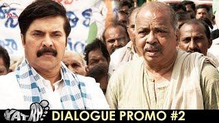 Yatra Latest Dialogue Promo 2   Mammootty   Mahi V Raghav   YSR Biopic   70MM Entertainments