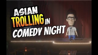 Offensive Asian Trolling in Comedy Night #1