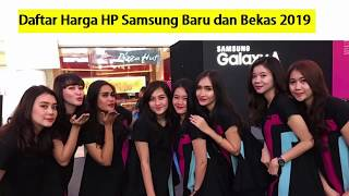 Harga HP Samsung Baru dan Bekas Terupdate 2019
