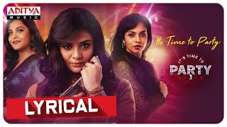 It's Party Time Lyrical   Its Time to Party Movie Songs   Sreemukhi   Sekhar Mopoori