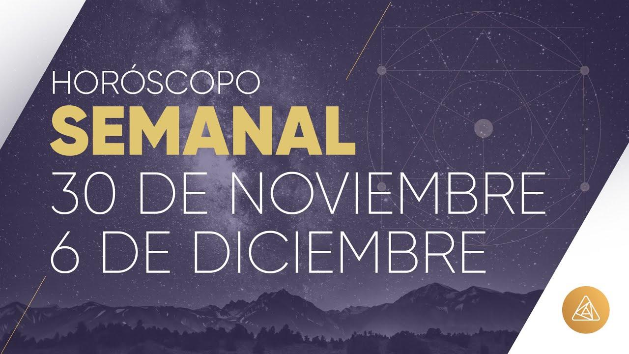 HOROSCOPO SEMANAL | 30 DE NOVIEMBRE AL 6 DE DICIEMBRE | ALFONSO LEÓN ARQUITECTO DE SUEÑOS