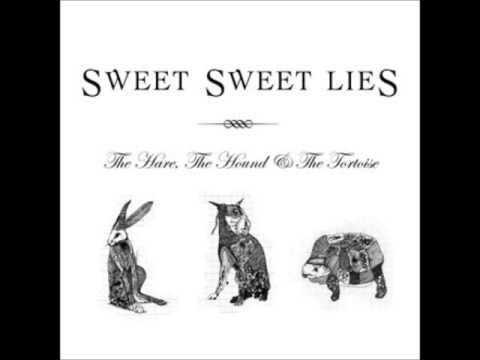 No One Will Love You (Like I Do) - Sweet Sweet Lies