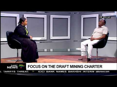 Focus On The Draft Mining Charter