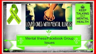 HOW A LOVED ONE CAN HELP A PERSON WITH MENTAL ILLNESS - FACEBOOK GROUP GRIPES