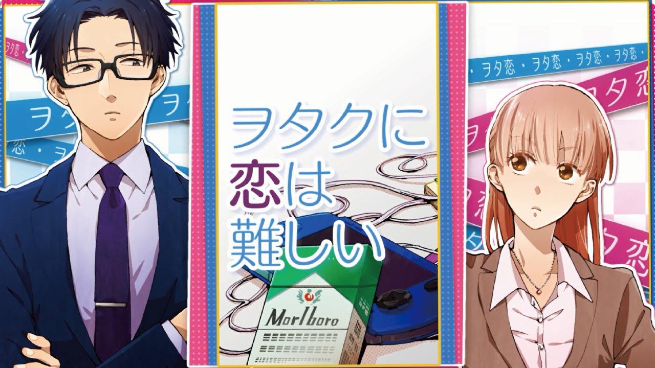 【CM】2015 4月30日発売『ヲタクに恋は難しい』2の1【先行放映】 , YouTube