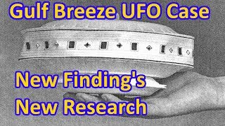 Gulf Breeze UFO Flap - Revisited (NEW FINDINGS)- The Out There Channel Episode#23 (27May2017)