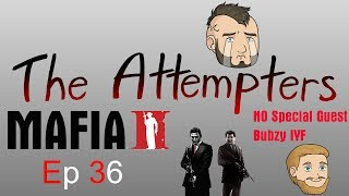 The Attempters   Mafia 2 ep 36   So Veary Sick