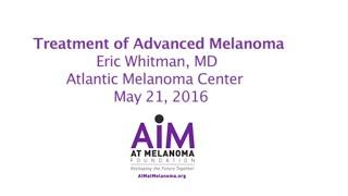 Treatment of Advanced Melanoma