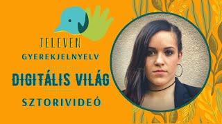 Jeleven online - SZTORIVIDEÓ 13. - Digitális világ témakör