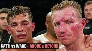 Arturo Gatti vs Micky Ward - Above & Beyond