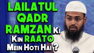 Lailatul Qadr Ramzan Ki 21,23,25,27 Ya 29 Ki Raato Mein Se Ek Hoti Hai By @Adv. Faiz Syed