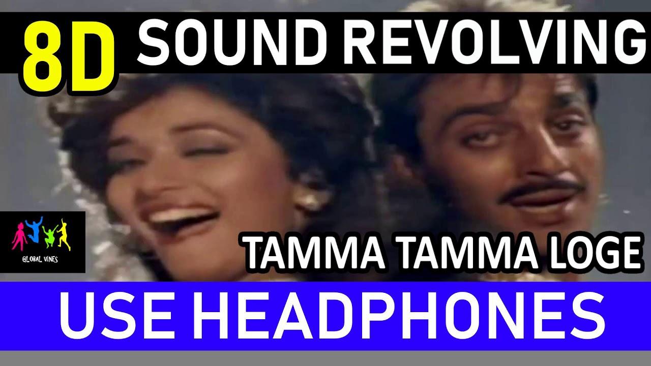 Download : Tamma Tamma Loge Thanedaar 8D Surround Revolving