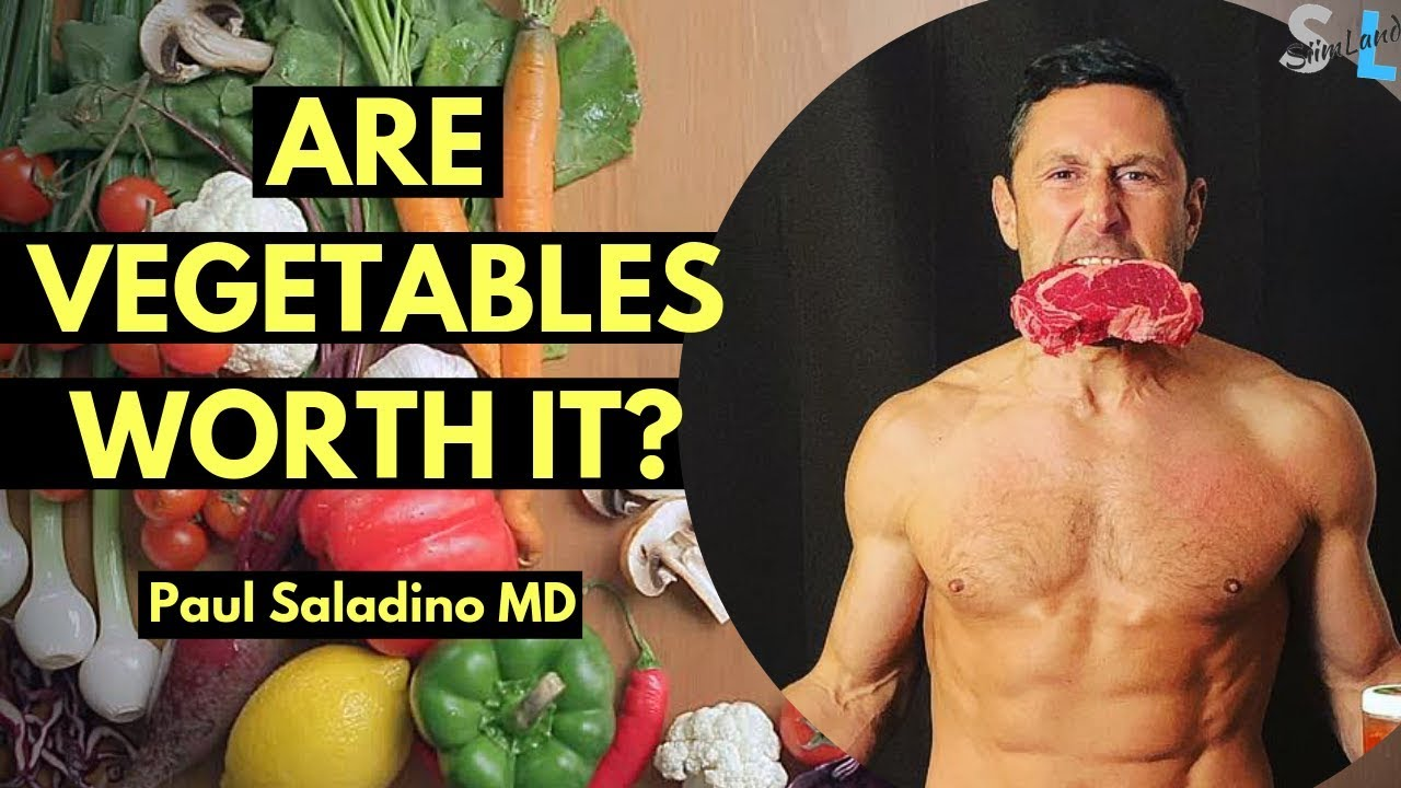 Are Vegetables Healthy, Protein Restriction and Carnivore Diet with Paul Saladino MD