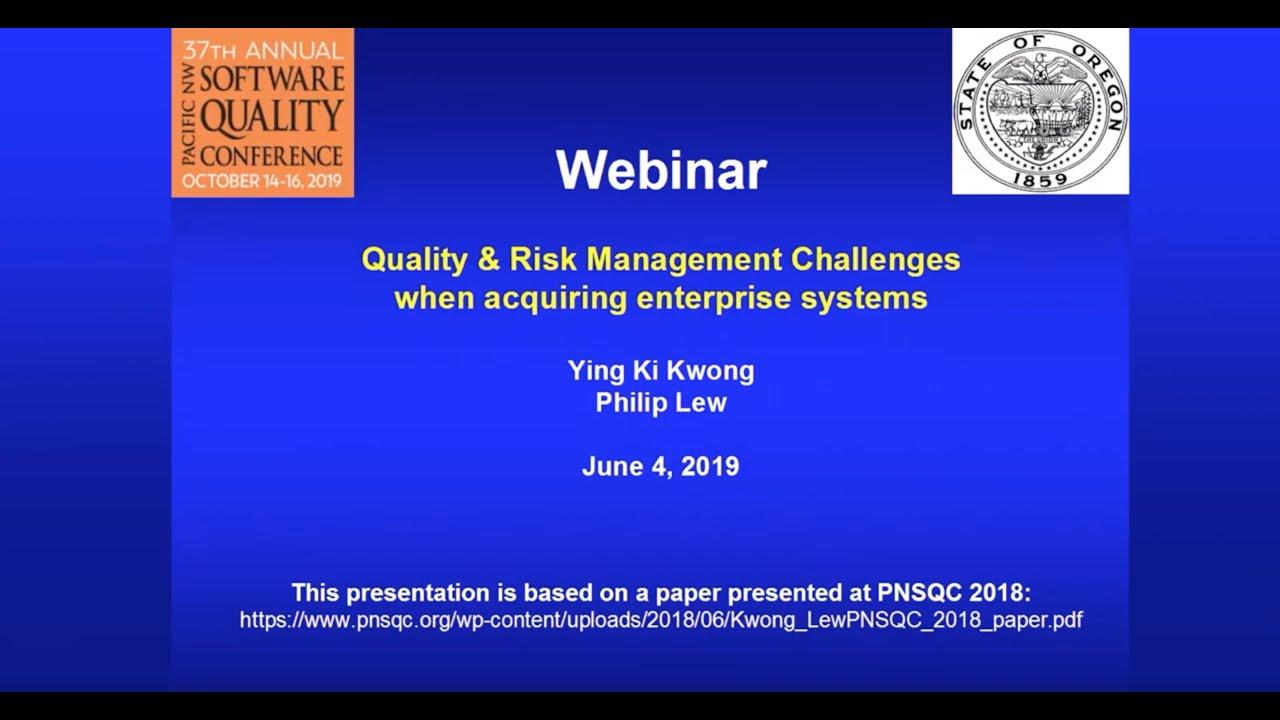 Quality & Risk Management Challenges When Acquiring Enterprise  Systems-Webinar Recording
