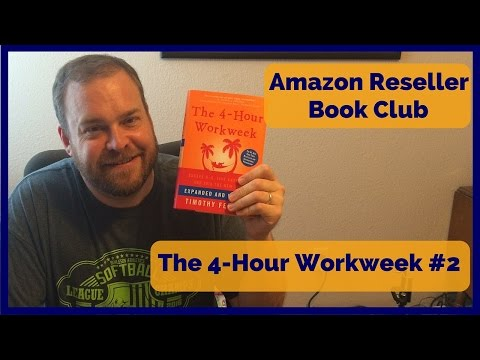 Amazon Reseller Book Club - The 4-Hour Workweek #2