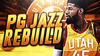 PAUL GEORGE SIGNS WITH THE JAZZ REBUILD! NBA 2K18