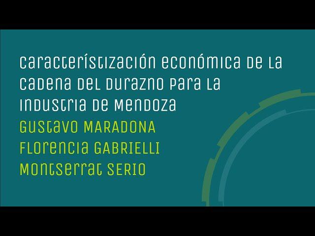 Caracterización económica cadena del durazno. Industria Mendoza