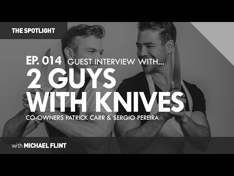 Healthy Nutrition On-The-Go: Interview with 2 Guys With Knives | THE SPOTLIGHT #014