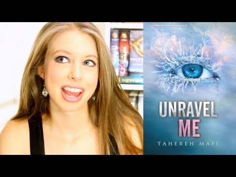 UNRAVEL ME BY TAHEREH MAFI | booktalk with XTINEMAY