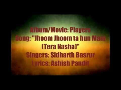 Jhoom Jhoom Ta Hoon Main With Lyrics by...