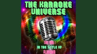 She and I (Karaoke Version) (In the Style of Alabama)