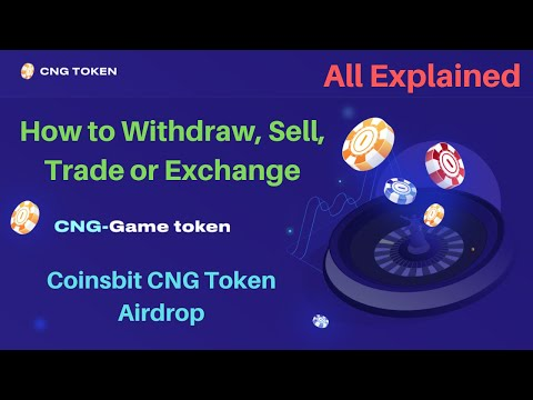 CNG Token - How To Withdraw, Sell, Trade & Exchange - Coinsbit