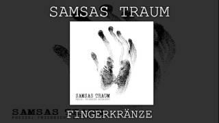 Samsas Traum - Fingerkränze (Poesie: Friedrichs Geschichte)