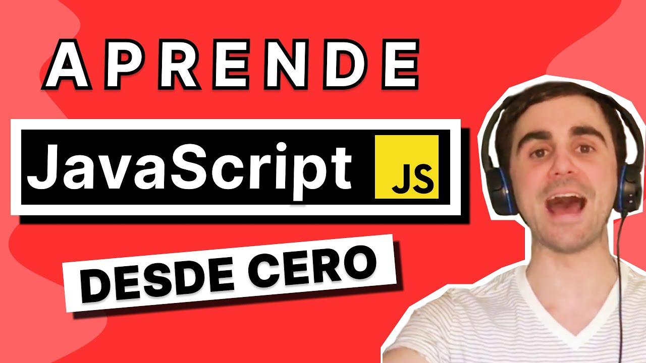 Curso de Programación con JavaScript [DESDE CERO]
