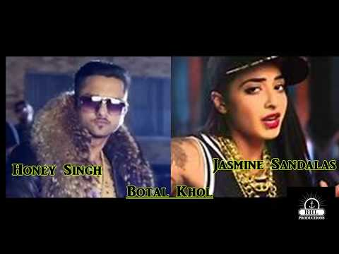 Botal Khol (The Baller's Anthem) - Honey Singh  Feat. Jasmine Sandlas & Mafia | New Song 2018