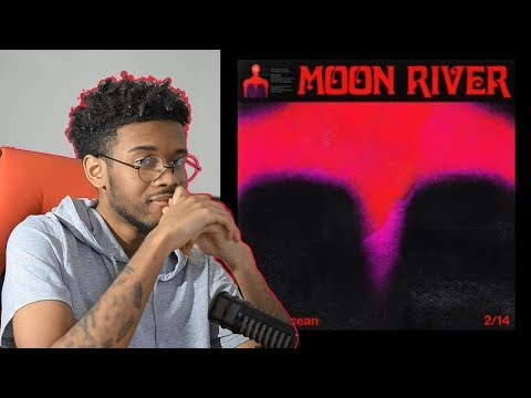 Frank Ocean - MOON RIVER REACTION/REVIEW
