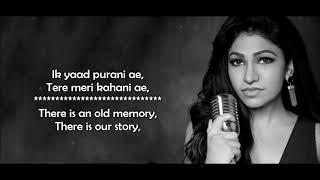 Ik Yaad Purani Hai - Tulsi Kumar & Jashan Singh - Lyrics (ek yaad purani)