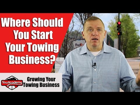The Choice Of Location, When Starting A Towing Business, is The Biggest Decision You'll Make