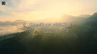 Ginan Nanz - Gamelan Night Supernova