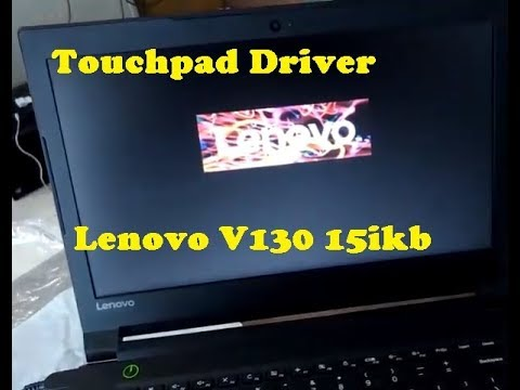 How to Install Mouse - Touchpad Driver For Lenovo V130 15ikb Run Windows 8
