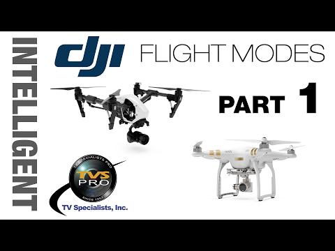 DJI Intelligent Flight Modes: FULL Instruction