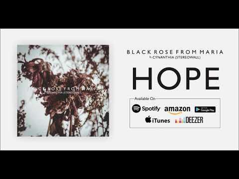 Black Rose From Maria ft. Cynantia(Stereowall) - Hope