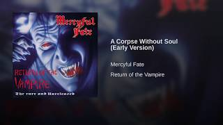 A Corpse Without Soul (Early Version)