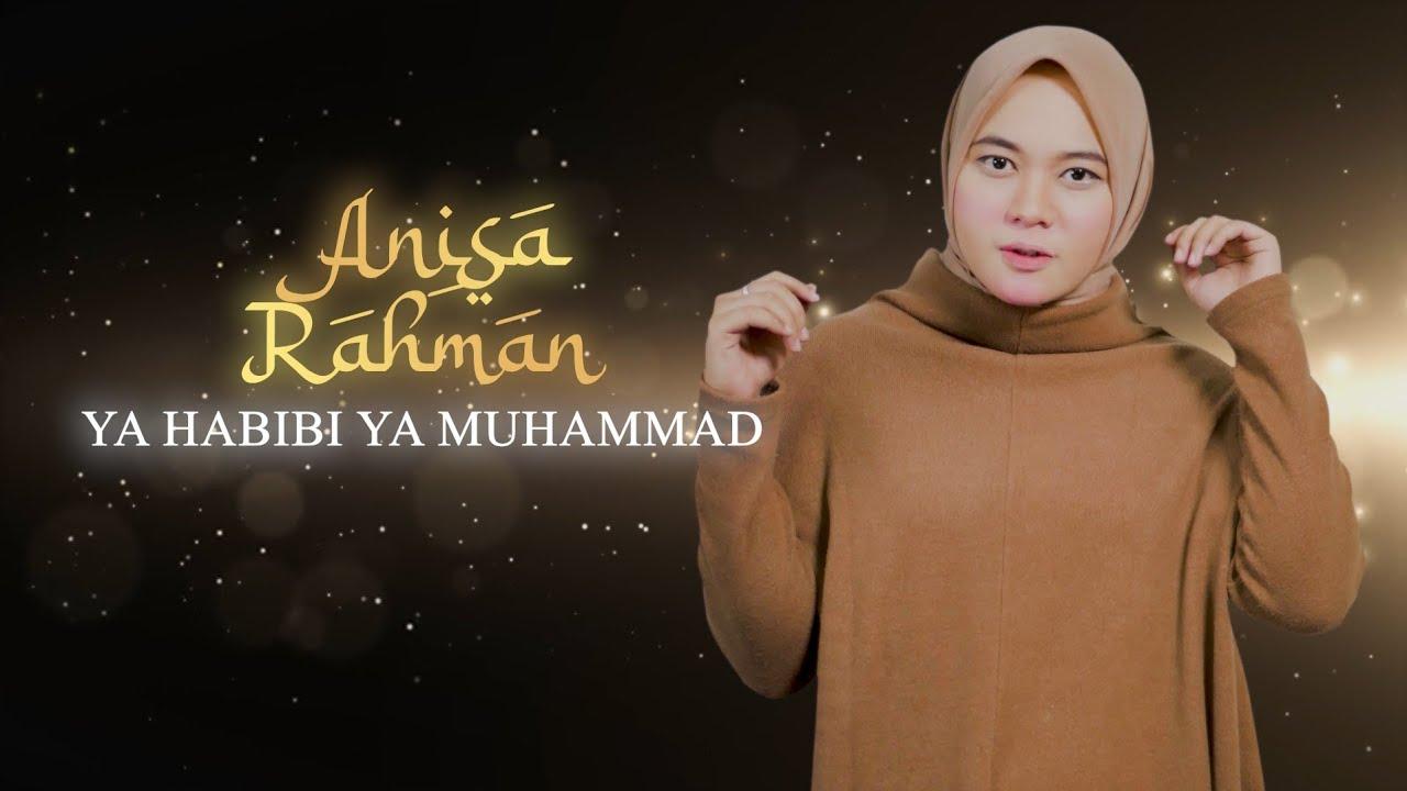 Ya Habibi Ya Muhammad - Anisa Rahman (Lyric Video)