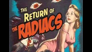 The Radiacs   -   do bad things