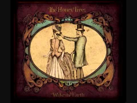 The Honey Trees - Orchard